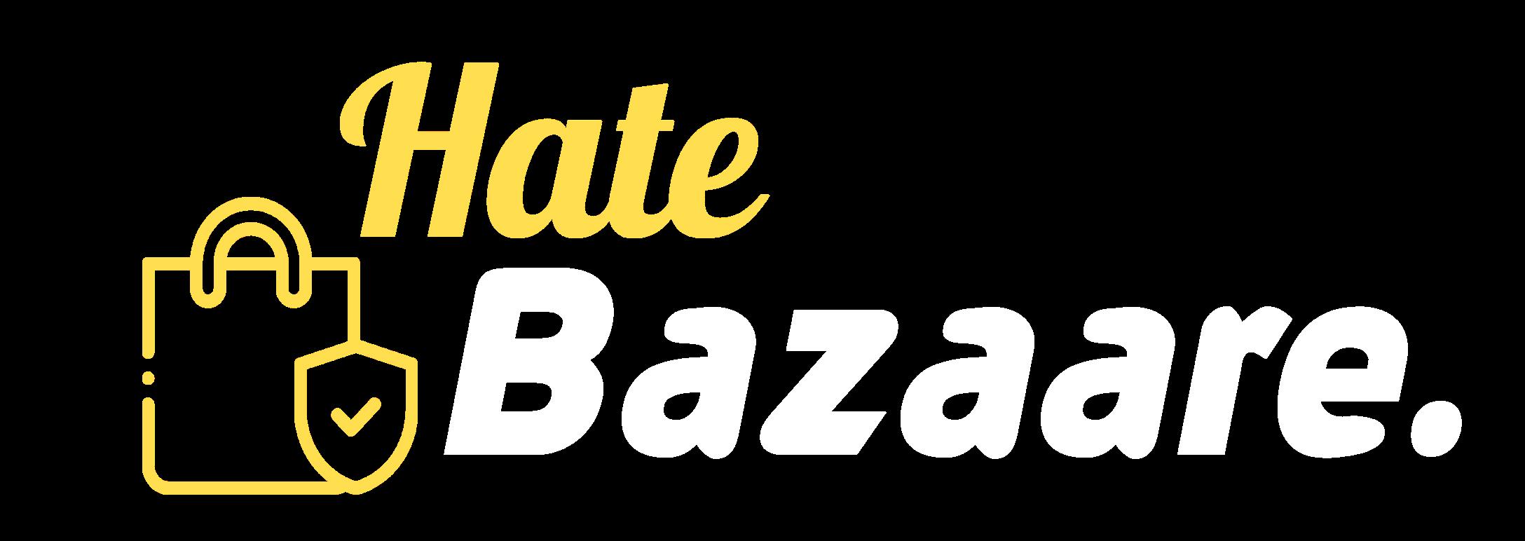 Hate Bazaare